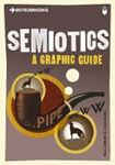 Picture of Introducing Semiotics: A Graphic Guide