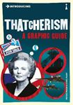 Picture of Introducing Thatcherism: A Graphic guide