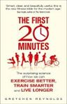 Picture of First 20 Minutes:Exercise better,train smarter & live longer
