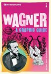 Picture of Introducing Wagner: A Graphic Guide