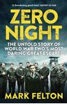 Picture of Zero Night: The Untold Story of the Second World War's Most Daring Great Escape