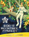 Picture of Bob and the Moon Tree Mystery