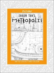 Picture of Shaun Tan's Metropolis (Pictura)