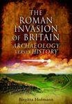 Picture of Roman Invasion of Britain: Archaeology vs History