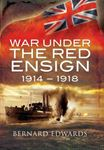 Picture of War Under the Red Ensign 1914-1918