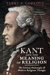 Picture of Kant and Religion: the Critical Philosophy and modern Religious Thought