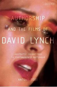 Picture of Authorship And The Films Of David Lynch