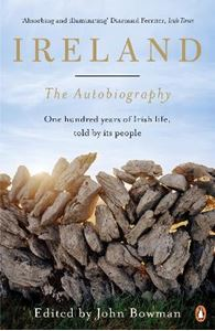 Picture of Ireland: The Autobiography: One Hundred Years of Irish Life, Told by its People