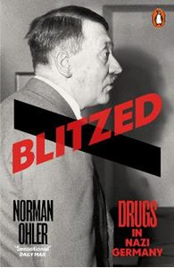 Picture of Blitzed: Drugs in Nazi Germany