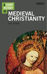 Picture of Short History of Medieval Christianity