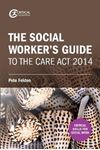 Picture of Social Worker's Guide to the Care Act 2014