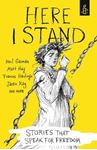 Picture of Here I Stand: Stories That Speak for Freedom