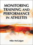 Picture of Monitoring Training and Performance in Athletes