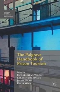 Picture of Palgrave Handbook of Prison Tourism