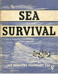 Picture of Sea Survival: Air Ministry Pamphlet 224