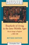 Picture of Standards of Living in the Later Middle Ages: Social Change in England c. 1200-1520