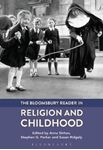 Picture of Bloomsbury Reader in Religion and Childhood