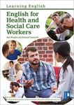 Picture of English for Health and Social Care Workers: Handbook and Audio