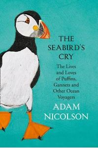 Picture of Seabird's Cry: The Lives and Loves of Puffins, Gannets and Other Ocean Voyagers