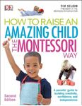 Picture of How to Raise an Amazing Child the Montessori Way