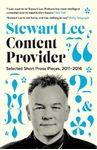 Picture of Content Provider: Selected Short Prose Pieces, 2011-2016