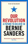 Picture of Our Revolution: A Future to Believe in
