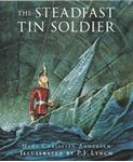 Picture of Steadfast Tin Soldier: A Retelling of Hans Christian Andersen's Tale