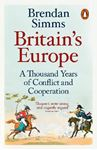 Picture of Britain's Europe: A Thousand Years of Conflict and Cooperation