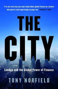 Picture of City: London and the Global Power of Finance