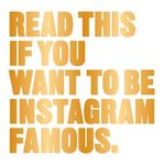 Picture of Read This If You Want to be Instagram Famous