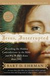 Picture of Jesus Interrupted: Revealing the Hidden Contradictions in the Bible (and Why We Don't Know About Them)
