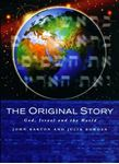 Picture of Original Story: God, Israel and the World