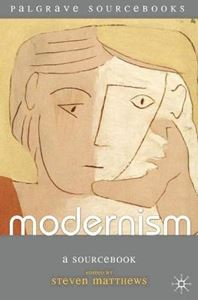 Picture of Modernism: A Sourcebook