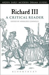 Picture of Richard III: A Critical Reader