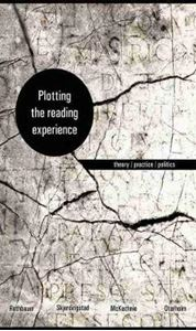 Picture of Plotting the Reading Experience: Theory / Practice / Politics