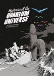 Picture of Mysteries Of The Quantum Universe