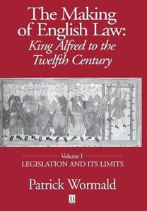 Picture of Making of English Law: King Alfred to the Twelfth Century: v. 1: Legislation and Its Limits