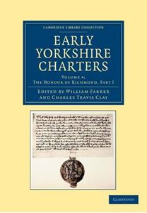 Picture of Early Yorkshire Charters: Volume 4, the Honour of Richmond, Part I