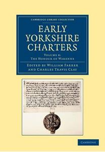 Picture of Early Yorkshire Charters: Volume 8, the Honour of Warenne