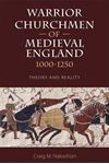Picture of Warrior Churchmen of Medieval England, 1000-1250: Theory and Reality