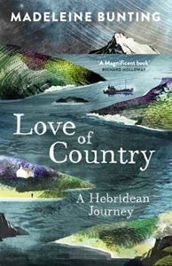 Picture of Love of Country: A Hebridean Journey