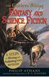 Picture of Guide to Writing Fantasy and Science Fiction: 6 Steps to Writing and Publishing Your Bestseller