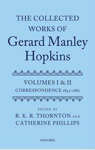 Picture of Collected Works of Gerard Manley Hopkins: Volumes I and II: Correspondence