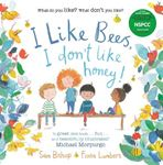 Picture of I Like Bees, I Don't Like Honey!