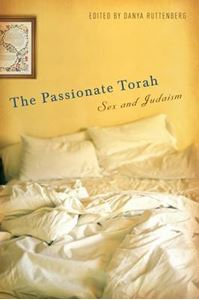 Picture of Passionate Torah: Sex and Judaism