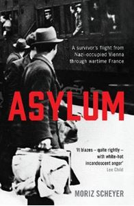 Picture of Asylum: A survivor's flight from Nazi-occupied Vienna through wartime France