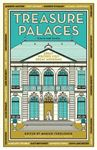Picture of Treasure Palaces: Great Writers Visit Great Museums