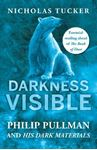 Picture of Darkness Visible: Philip Pullman and His Dark Materials