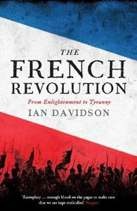 Picture of French Revolution: From Enlightenment to Tyranny