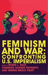 Picture of Feminism and War: Confronting US Imperialism